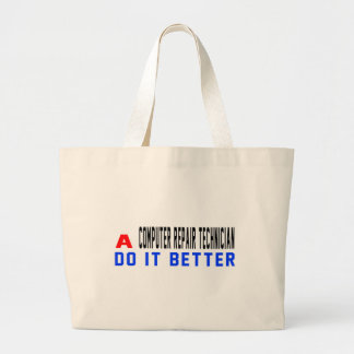 A Computer repair technician Do It Better Tote Bags