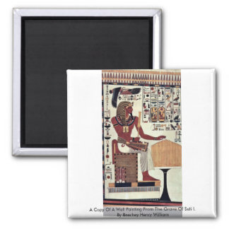 A Copy Of A Wall Painting From The Grave Of Seti 2 Inch Square Magnet