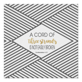 A cord of three strands is not easily broken poster