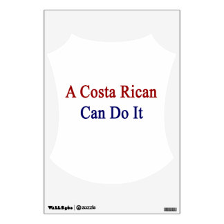 A Costa Rican Can Do It Room Sticker