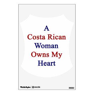 A Costa Rican Woman Owns My Heart Wall Sticker