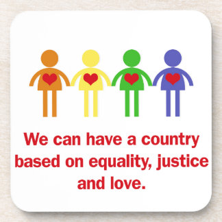 A Country Based on Equality, Justice and Love Coaster