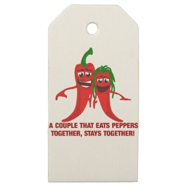scorpionagency A Couple That Eats Peppers Together Stays Together Wooden Gift Tags