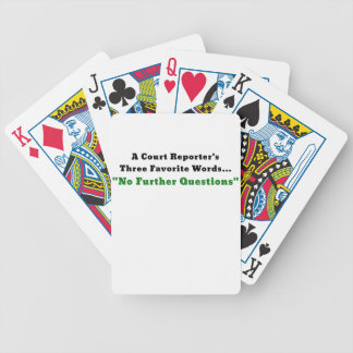 A Court Reporters Three Favorite Words No Further Bicycle Playing Cards