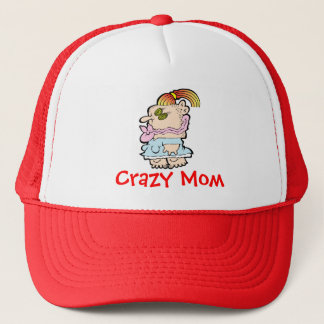 A CRAZY MOM FOR ALL OCCASIONS HAT