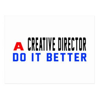 A Creative director Do It Better Post Card