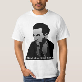 A Creator Needs Only One Enthusiast T-Shirt