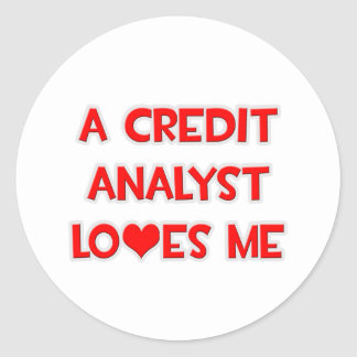 A Credit Analyst Loves Me Classic Round Sticker