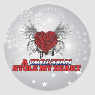 A Croatian Stole my Heart Classic Round Sticker