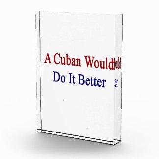 A Cuban Would Do It Better Awards