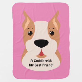 A Cuddle Best Friend Girl Boxer Baby Blanket