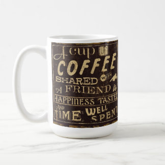 A Cup Of Coffee Shared With a Friend Classic White Coffee Mug