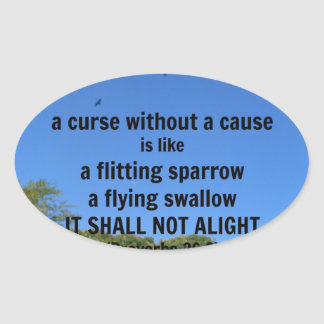 A curse without a cause oval stickers