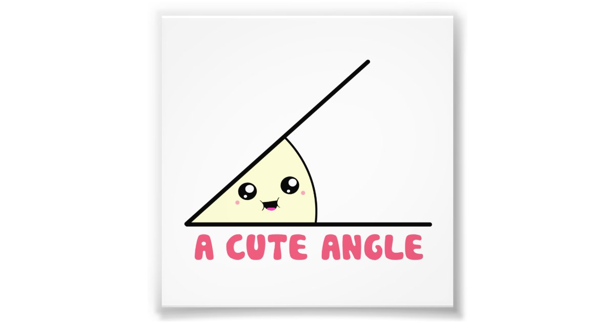 A Cute Acute Angle Photo Print | Zazzle