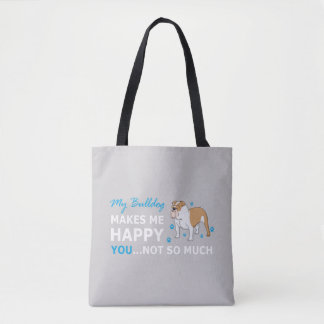 A Cute Bulldog Cartoon With nice Happy Quote Tote Bag