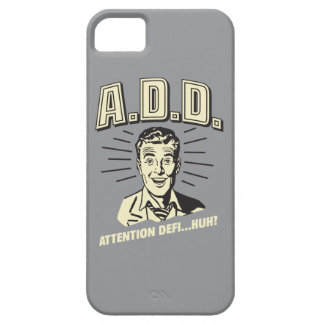 A.D.D.: ¿Atención Defi… Huh? Funda Para iPhone SE/5/5s