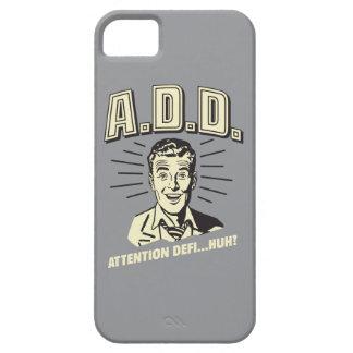 A.D.D.: Attention Defi…Huh? iPhone SE/5/5s Case