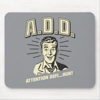 A.D.D.: Attention Defi…Huh? Mouse Pads
