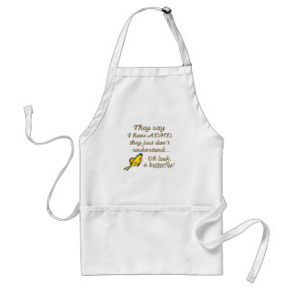 A.D.H.D. Butterfly Humor Aprons