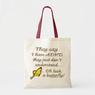 A.D.H.D. Butterfly Humor Tote Bag