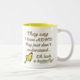 A.D.H.D. Butterfly Humor Two-Tone Coffee Mug