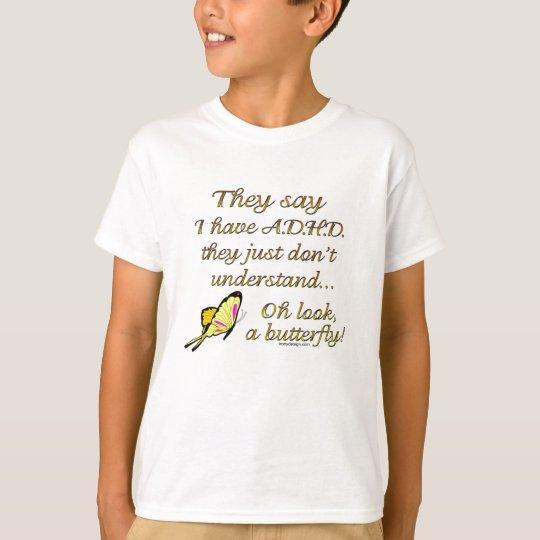 A.D.H.D. Butterfly Quote T-Shirt