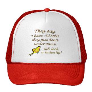 A.D.H.D. Humor de la mariposa Gorras De Camionero