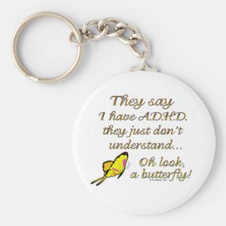 A.D.H.D. Humor de la mariposa Llavero Redondo Tipo Pin