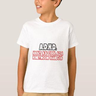 A.D.H.D… no se refrescan Playera