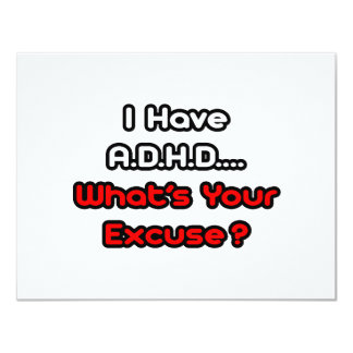 A.D.H.D...What's Your Excuse? Card