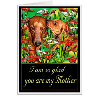 A Dachshund Mother's Day Card