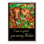 A Dachshund Mother's Day Greeting Card