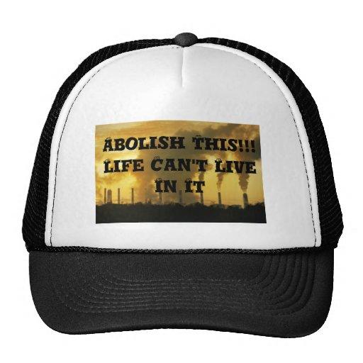 A Dare To Wear Hat-Abolish Factories Trucker Hat