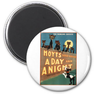 A Day and a Night - The Howling Success Fridge Magnet