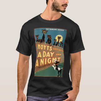 A Day and a Night - The Howling Success T-Shirt