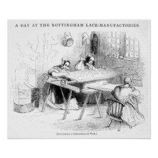 A Day at the Nottingham Lace Manufacturers Poster