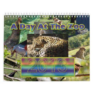 A Day At The Zoo 2013 Calendar