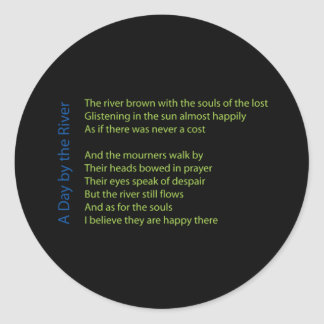 A Day by the River Classic Round Sticker