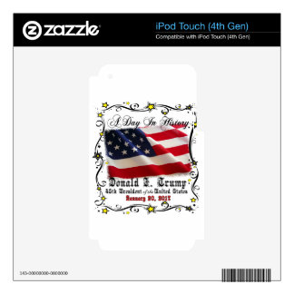 A Day In History Trump Pence Inauguration Skins For iPod Touch 4G