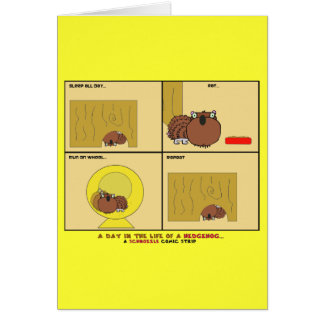 A Day in the Life of a Hedgehog Schnozzle Comic Card