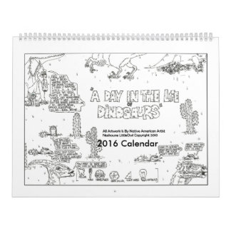 A Day in the Life of Dinosaurs 2016 Calendar