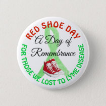 A Day of Remembrance Lyme Disease Button