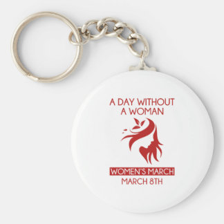A Day Without A Woman Keychain