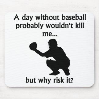 A Day Without Baseball Mousepad