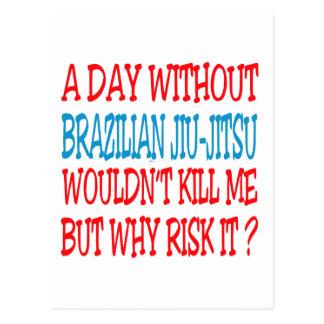 A Day Without Brazilian Jiu-Jitsu. Postcards