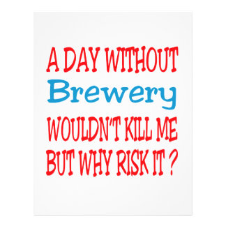 A day without Brewery wouldn't kill me but why ris Letterhead Template