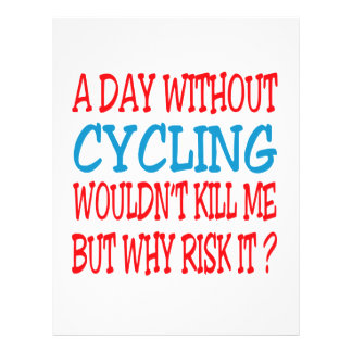 A Day Without Cycling Wouldn't Kill Me Letterhead