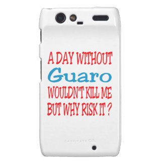A day without Guaro wouldn't kill me but why risk Motorola Droid RAZR Case