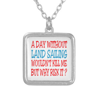A Day Without Land Sailing Wouldn't Kill Me Custom Necklace
