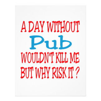 A day without Pub rye wouldn't kill me but why ris Letterhead Design